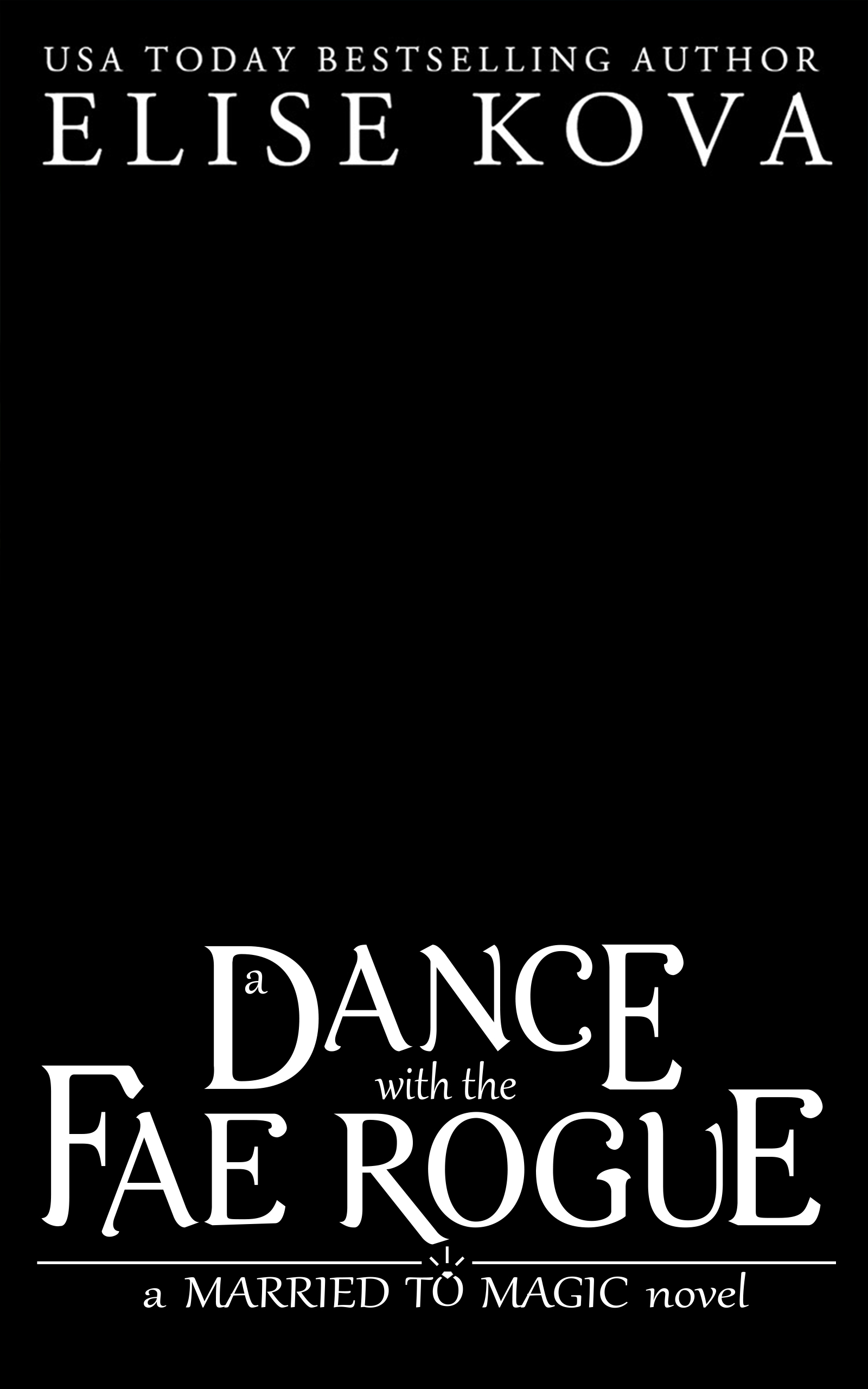 A Dance with the Fae Rogue Temp Cover