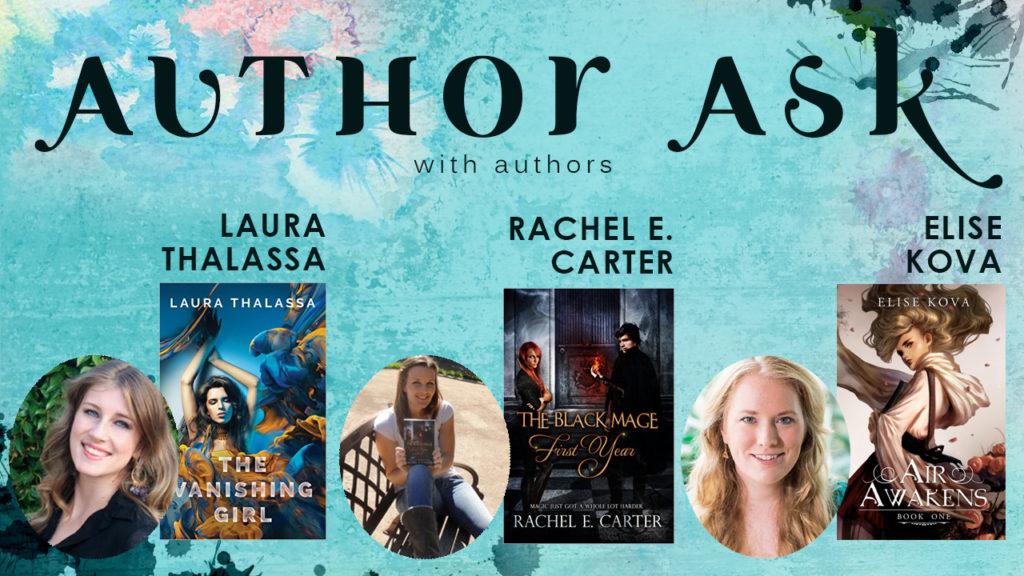 Author Ask Laura Thalassa - Elise Kova - Rachel E Carter
