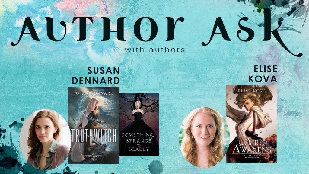 Author Ask Susan Dennard