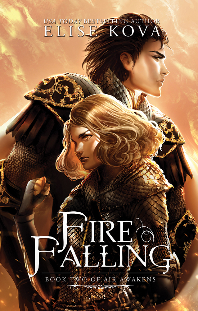 Fire Falling, Book Two