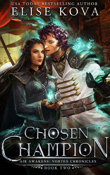 Chosen Champion (Air Awakens: Vortex Chronicles, #2)